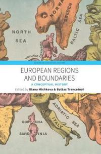 European Regions and Boundaries: A Conceptual History