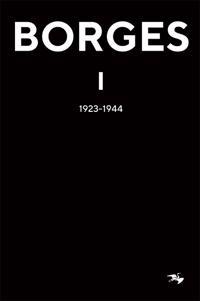 Jorge Luis Borges 1 : 1923-1944