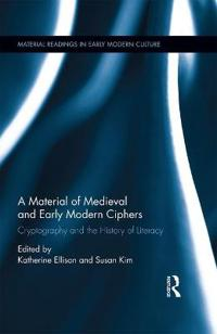 Material History of Medieval and Early Modern Ciphers