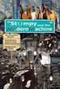 Stumpy and the Modern Machine: Stumpy the Horse