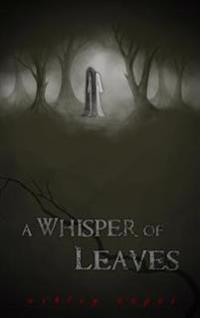 Whisper of Leaves