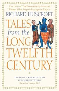 Tales from the Long Twelfth Century