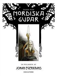 Skisser från Nordiska gudar : en målarbok av Johan Egerkrans