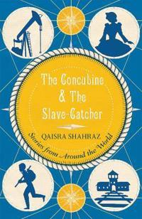 The Concubine & the Slave-Catcher