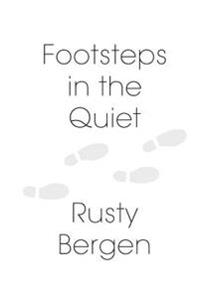 Footsteps in the Quiet: Two Hundred Poems
