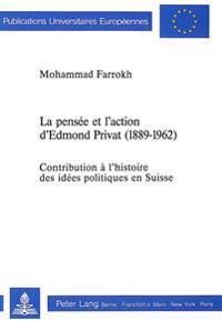 La Pensee Et L'Action D'Edmond Privat (1889-1962)