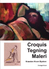 Croquis, tegning, maleri