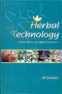 Herbal Technology: Concepts and Scope