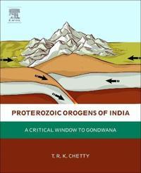 Proterozoic Orogens of India