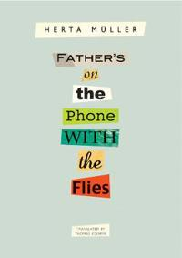 Father's on the Phone With the Flies