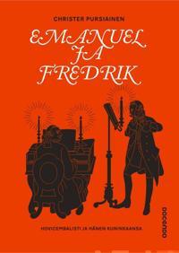 Emanuel ja Fredrik