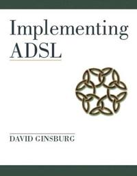 Implementing ADSL