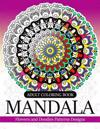 Adult Coloring Book Mandala: Flowers and Doodles Patterns Designs