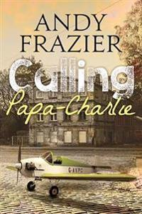 Calling Papa-charlie