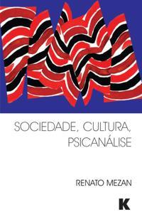 Sociedade, Cultura, Psicanalise