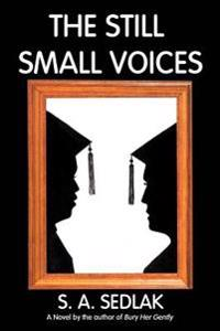 The Still Small Voices