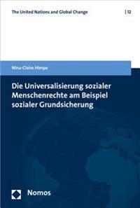 Die Universalisierung Sozialer Menschenrechte Am Beispiel Sozialer Grundsicherung
