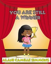 You Are Still a Winner!