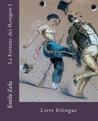 La Fortune Des Rougon I: Livre Bilingue