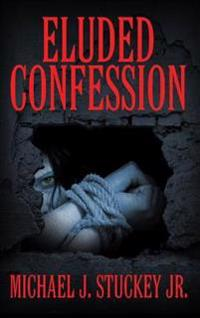Eluded Confession