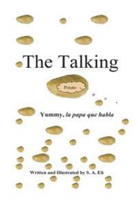The Talking Potato: Yummy, La Papa Que Habla