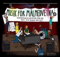 Musik för målmedvetna : inspiration & insikter för dig som inte redan kan allt - Karl Sevandersson pdf epub