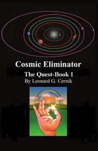 Cosmic Eliminator the Quest-Book 1