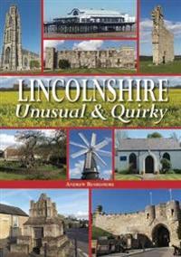 Lincolnshire - UnusualQuirky
