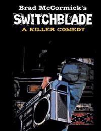 Switchblade: A Killer Comedy