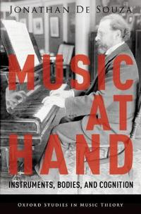 Music at Hand: Instruments, Bodies, and Cognition