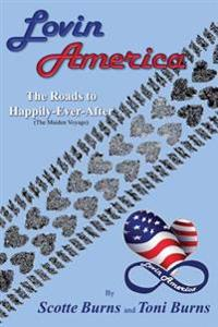 Lovin America: The Roads to Happily-Ever-After