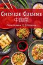 Chinese Cuisine: From Hunan to Szechuan