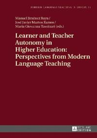 Learner and Teacher Autonomy in Higher Education