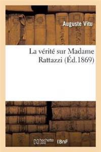 La Verite Sur Madame Rattazzi