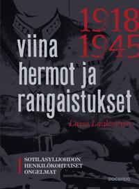 Viina, hermot ja rangaistukset