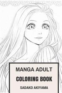 Manga Adult Coloring Book: Japan Culture and Manga Hentai Anime Inspired Adult Coloring Book