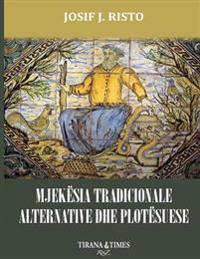 Mjekesia Tradicionale Alternative Dhe Plotesuese