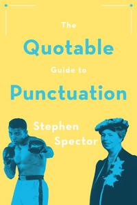 The Quotable Guide to Punctuation