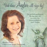 Vad dina änglar vill säga dig!