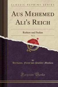 Aus Mehemed Ali's Reich, Vol. 3