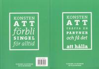 Konsten att träffa en partner och få det att hålla / Konsten att förbli singel för alltid - Eva Berlander, Elsa Gottfridsson pdf epub