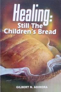 Healing: Still Children's Bread