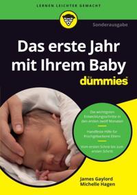 Das erste Jahr mit Ihrem Baby f r Dummies