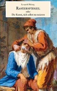 Rasierspiegel oder Die Kunst, sich selbst zu rasieren