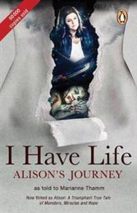 I have life: Alison's journey