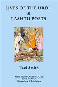 Lives of the Urdu & Pashtu Poets