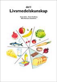 Livsmedelskunskap Del 1