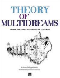 Theory of Multidream