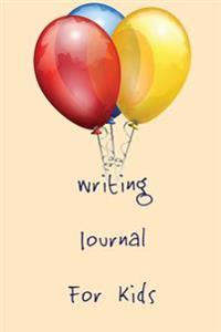 Writing Journal for Kids: 6 X 9, 108 Lined Pages (Diary, Notebook, Journal)
