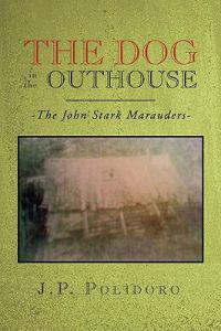 The Dog in the Outhouse